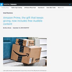 Amazon Prime Now Includes Free Audible Audio Content