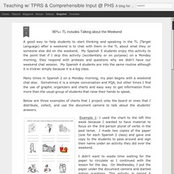 Teaching w/ TPRS & Comprehensible Input @ PHS