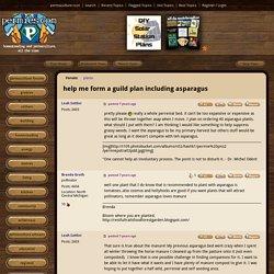 help me form a guild plan including asparagus (plants forum at permies)