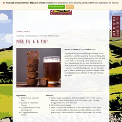 A Pork Pie & A Pint (Including a Beer Based Recipe!)