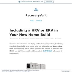 Including a HRV or ERV in Your New Home Build