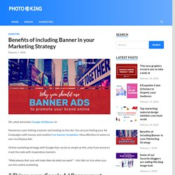Benefits of including Banner in your Marketing Strategy - PhotoADKing Blog