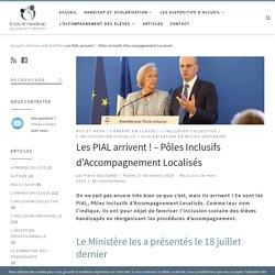 Les PIAL arrivent! - Pôles Inclusifs d'Accompagnement Localisés