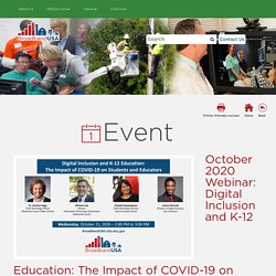 October 2020 Webinar: Digital Inclusion and K-12 Education: The Impact of COVID-19 on Students and Educators