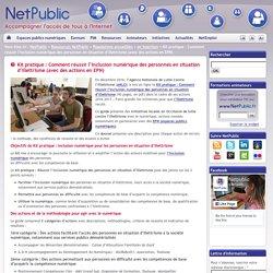 Kit pratique : Comment réussir l'inclusion numérique des personnes en situation d'illettrisme (avec des actions en EPN)