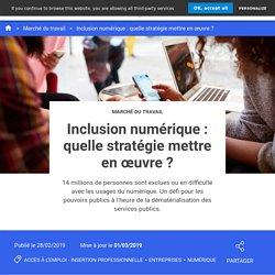 Inclusion numérique : quelle stratégie mettre en œuvre ?