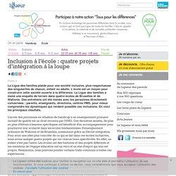 Inclusion à l'école : quatre projets d'intégration à la loupe