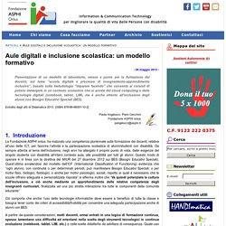 Asphi.it - Aule digitali e inclusione scolastica: un modello formativo