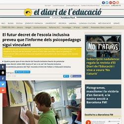 El futur decret de l'escola inclusiva preveu que l'informe dels psicopedagogs sigui vinculant