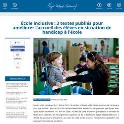 École inclusive : 3 textes publiés pour améliorer l'accueil des élèves en situation de handicap à l'école