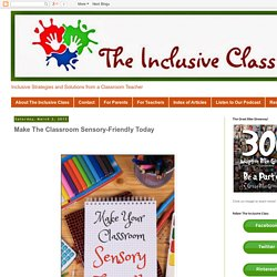 Make The Classroom Sensory-Friendly Today