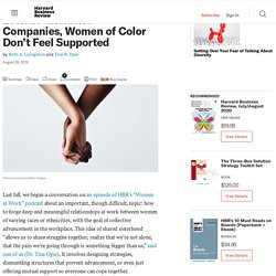 """Even at """"Inclusive"""" Companies, Women of Color Don't Feel Supported"""