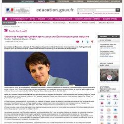 Tribune de Najat Vallaud-Belkacem : pour une École toujours plus inclusive