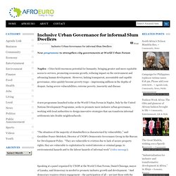 Inclusive Urban Governance for informal Slum Dwellers