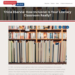 """Fellow Tricia Ebarvia: """"How Inclusive Is Your Literacy Classroom Really?"""""""