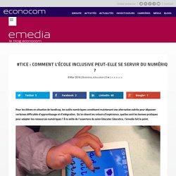 #TICE : comment l'école inclusive peut-elle se servir du numérique ?