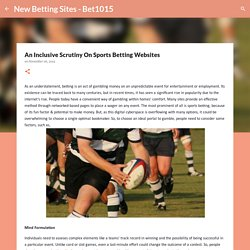 An Inclusive Scrutiny On Sports Betting Websites