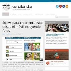 Straw, para crear encuestas desde el móvil incluyendo fotos