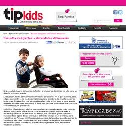 Escuelas incluyentes, valorando las diferencias - Tipkids - Guia de la Ciudad para Padres e Hijos