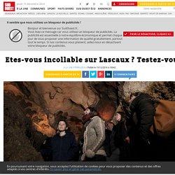 Etes-vous incollable sur Lascaux? Testez-vous en 10 questions - Sud Ouest.fr