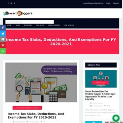 Income Tax Slabs, Deductions, And Exemptions For FY 2020-2021