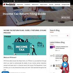 Income Tax E-filing Guide, How to file ITR, Income Tax Return Filing