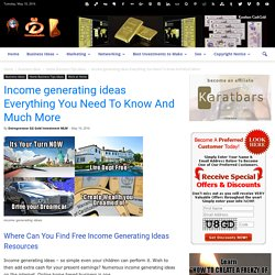 Income generating ideas Everything You Need To Know And Much More