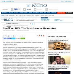 Small Yet BIG: The Basic Income Guarantee