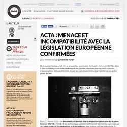 ACTA : menace et incompatibilité avec la législation européenne