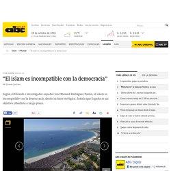 """""""El islam es incompatible con la democracia"""" - Internacionales"""
