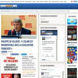 Philippe de Villiers : « L'islam est incompatible avec la civilisation française » -