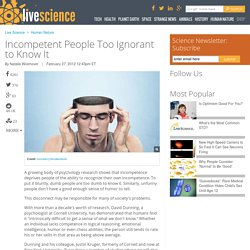 Incompetent People Too Ignorant to Know It