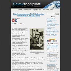 Gödel's Incompleteness: The #1 Mathematical Breakthrough of the 20th Century