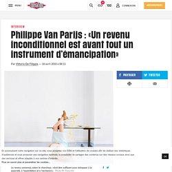 Philippe Van Parijs : «Un revenu inconditionnel est avant tout un instrument d'émancipation»