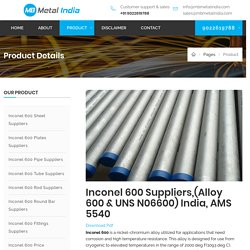Inconel 600 Suppliers,(Alloy 600 & UNS N06600) India, AMS 5540