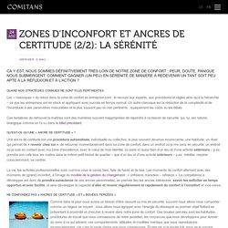 Zones d'inconfort et ancres de certitude (2/2): la sérénité