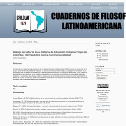 Diálogo de saberes en el Sistema de Educación Indígena Propio de Colombia: Hermenéutica contra inconmensurabilidad