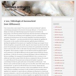 Idéologie et inconscient (sur Althusser)