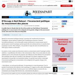 D'Occupy à Nuit Debout : l'inconscient politique du mouvement des places