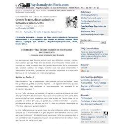 Contes de fées, désirs animés et fantasmes inconscients - Psychanalyste-Paris.com