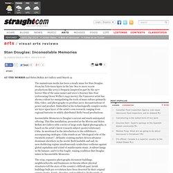 Stan Douglas: Inconsolable Memories