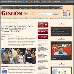 La inconstitucionalidad de la ley de 'Localización' y 'Geolocalización'