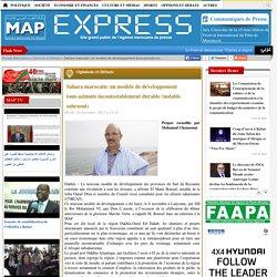 Sahara marocain: un modèle de développement tous-azimuts incontestablement durable (notable sahraoui)