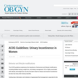 ACOG Guidelines: Urinary Incontinence in Women
