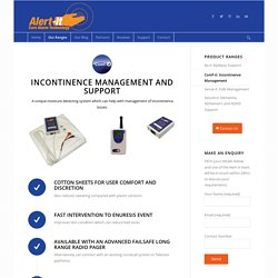 Incontinence Support and Monitoring, Moisture Detector System and Alarm