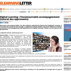 Digital Learning : l'incontournable accompagnement (tutorat des apprenants)