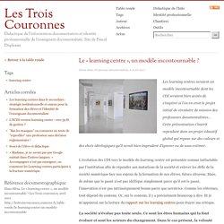Le « learning centre », un modèle incontournable ? - Table Ronde - Les Trois Couronnes - Didactique de l'Information Documentation