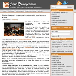 Startup Weekend : Le passage incontournable pour lancer sa startup !