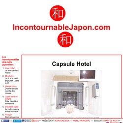 Capsule Hotel - un incontournable des nuits japonaises