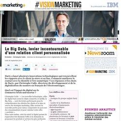 Le Big Data, levier incontournable d'une relation client personnalisée